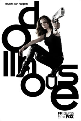 Love Eliza Dushku and love Dollhouse. Who doesn´t, right?