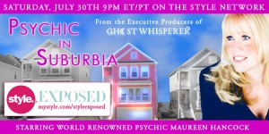 Psychic in Suburbia premieres July 30 9 PM on The Style Network