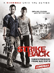Strike Back premieres August 12 10PM on Cinemax – Plot – Cast – Spoilers and Videos