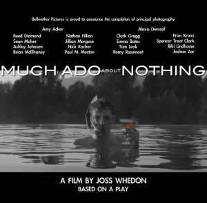 Joss Whedon´s Much Ado About Nothing filming ready with much more thing than ado