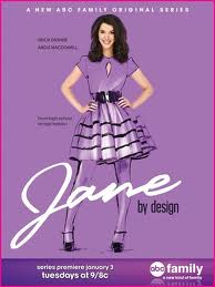 Cancelled and Renewed Shows 2012: ABC Family renews Jane By Design for first season backorder