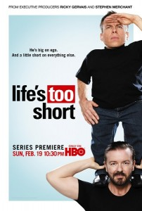 Lifes too Short with Ricky Gervais Warwick Davis and Stephen Merchant premieres February 19 1030 on HBO