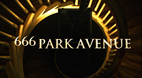 666 Park Avenue preview videos, extras and teasers