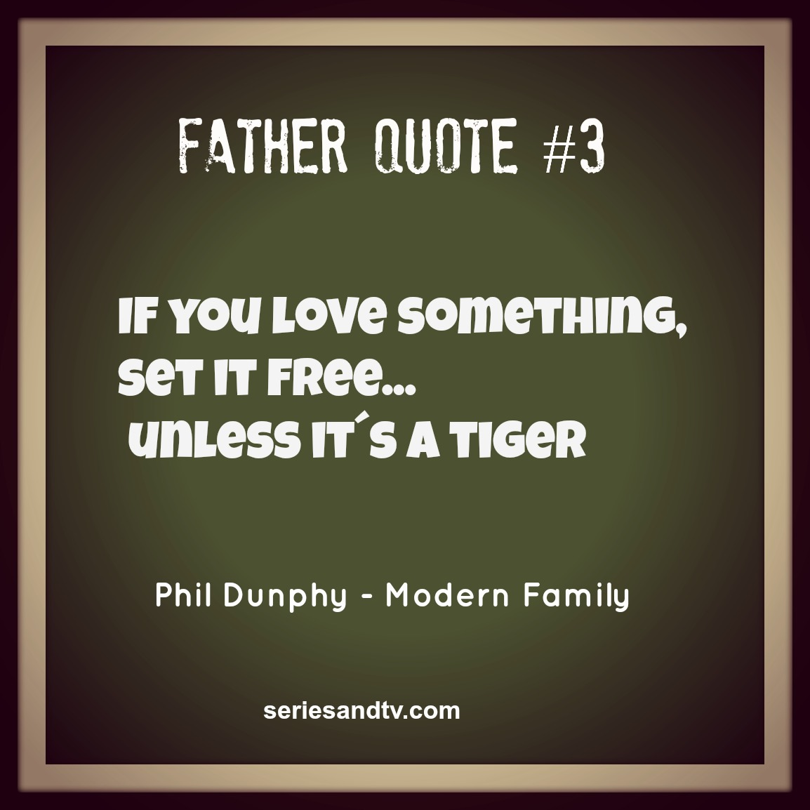 Father quote 3 phil dunphy modern family