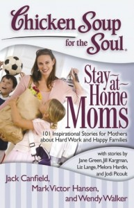 Chicken soup for the soul: Stay-at-home moms book review