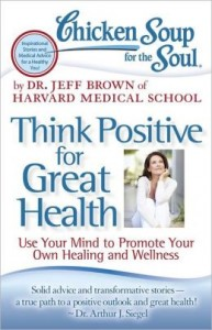 Chicken soup for the soul: Think positive for great health book review