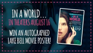"""In A World"" Autographed Movie Poster Giveaway"