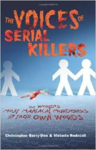 The Voices of Serial Killers Book Review
