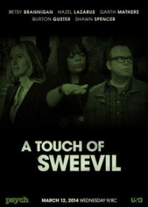 Best quotes and Pop References from Psych S08E08 A Touch of Sweevil