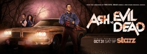 Ash Vs Evil Dead premieres Halloween Night on Starz #AshVSEvilDead