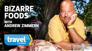 bizarre-foods-andrew-zimmern-travel-channel