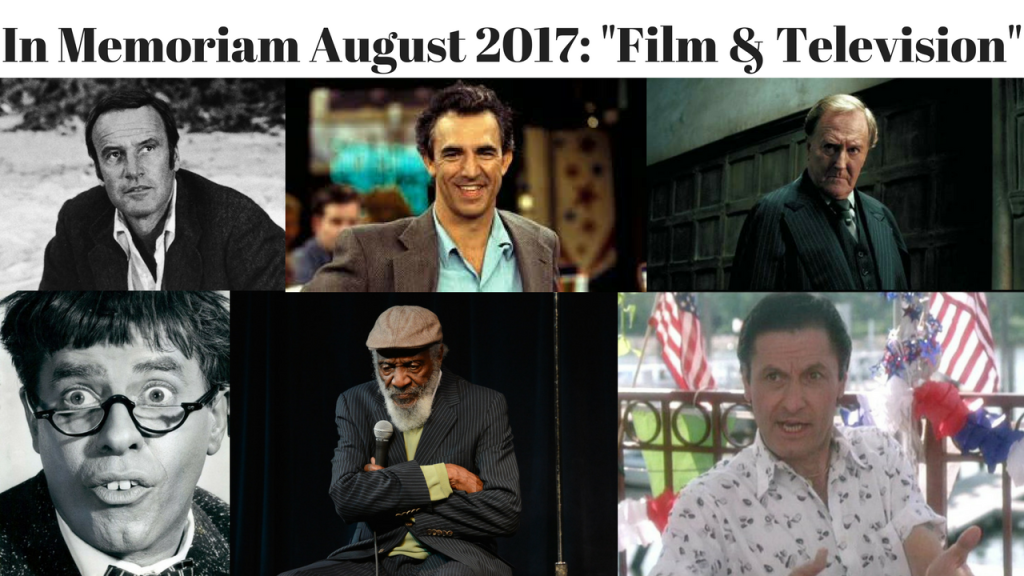 In Memoriam August 2017 Film & Television