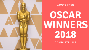 Complete list of Oscar 2018 Winners and Red Carpet best dressed #Oscars90