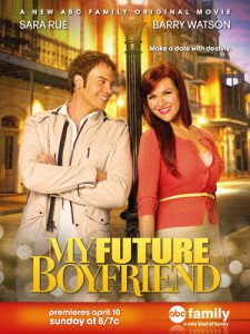 ABC Family My Future Boyfriend premieres April 10