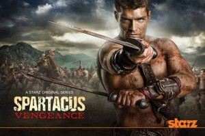 Spartacus Vengeance Trailer and Poster released by Starz – Premieres January 27th at 10pm ET