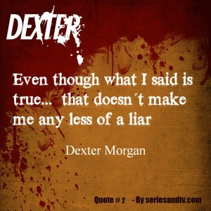 What will happen on this week´s Dexter – S07E08 – Argentina – Best Quotes and Moments