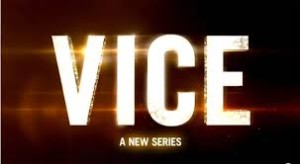 VICE gest renewed by HBO for seasons three and four