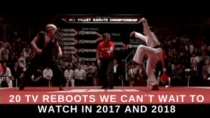 20 TV reboots we can´t wait to see in 2017 and 2018