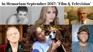 In Memoriam September 2017 – Film And Television Stars We Lost
