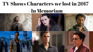 TV Shows Characters who passed away during 2017